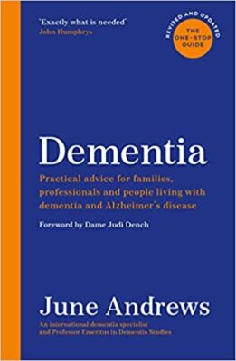 Book cover Dementia the one stop guide for families professionals and people living with dementia